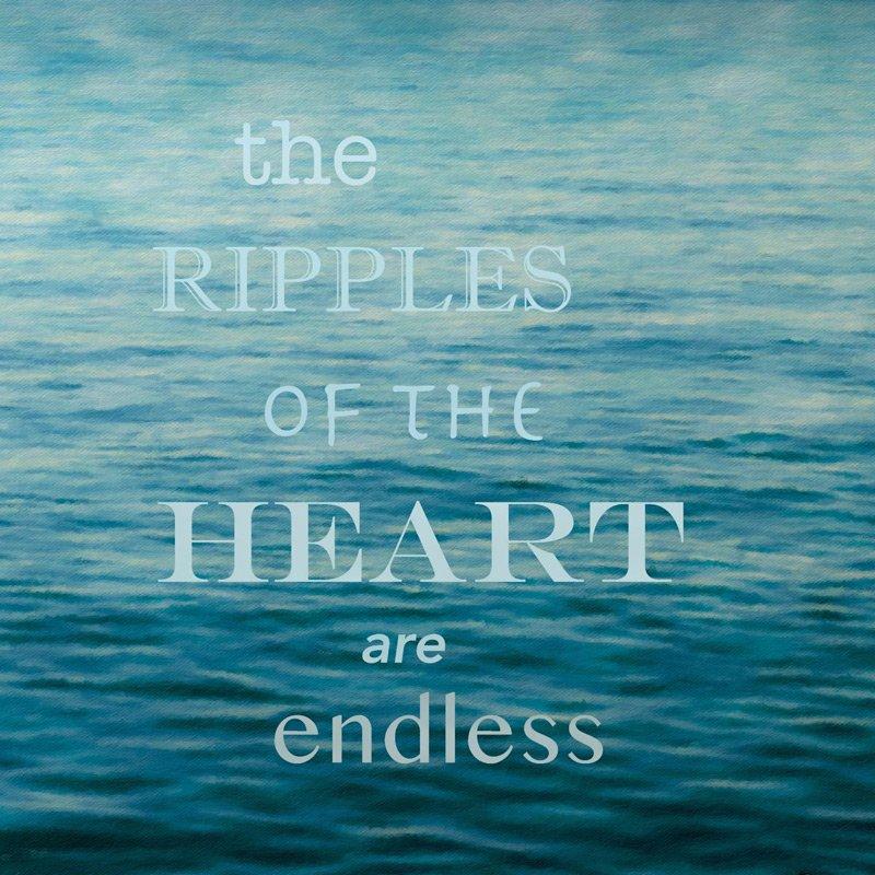 the ripples of the heart are endless danielle van de velde