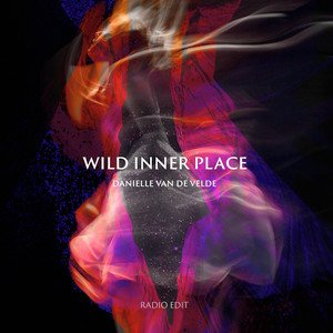 wild inner place spotify danielle van de velde